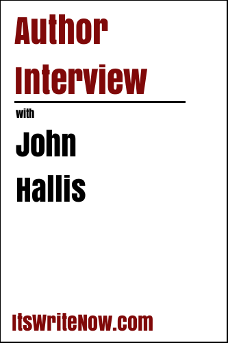 Author Interview with John Hallis
