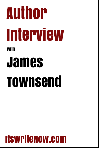 Author Interview with James Townsend