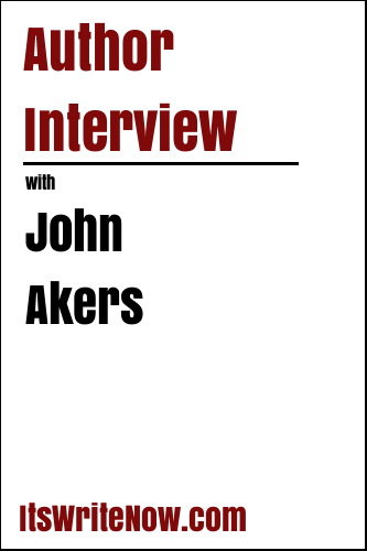 Author Interview with John Akers