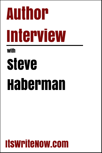 Author Interview with Steve Haberman