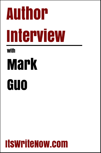 Author Interview with Mark Guo