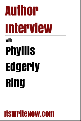 Author Interview with Phyllis Edgerly Ring