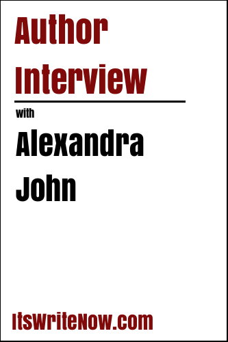 Author Interview with Alexandra John