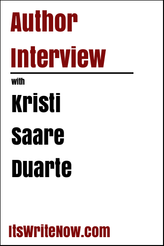 Author Interview with Kristi Saare Duarte