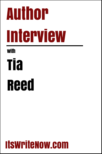 Author Interview with Tia Reed