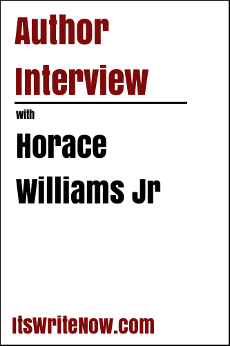 Author Interview with Horace Williams Jr