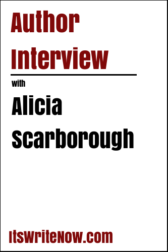 Author interview with Alicia Scarborough