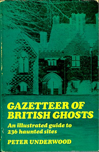 Gazetteer of British Ghosts
