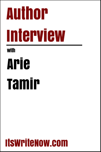 Author Interview with Arie Tamir