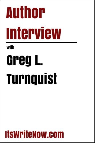 Author Interview with Greg L. Turnquist