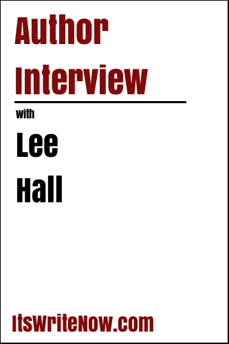 Author Interview with Lee Hall