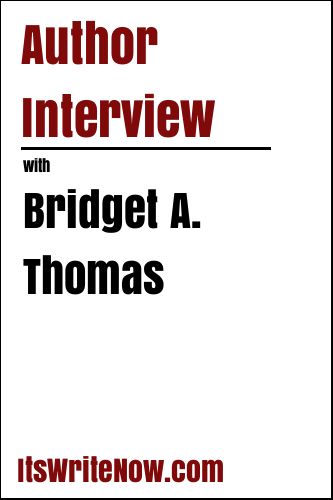 Author interview with Bridget A. Thomas of 'Every Day is a Gift'
