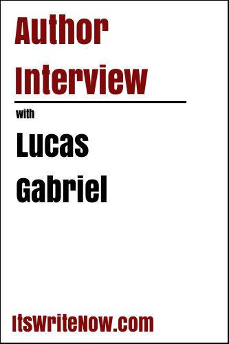 Author Interview with Lucas Gabriel