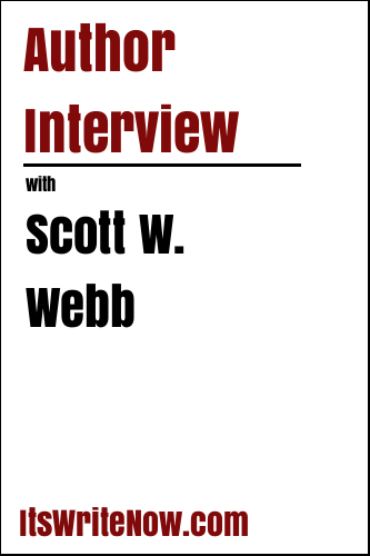 Author Interview with Scott W. Webb