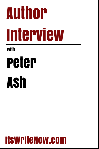 Author Interview with Peter Ash