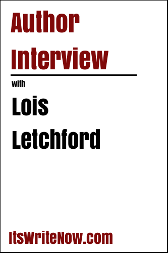 Author Interview with Lois Letchford