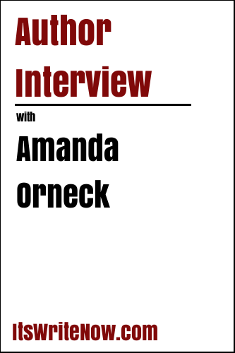 Author interview with Amanda Orneck