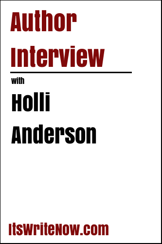 Author Interview with Holli Anderson