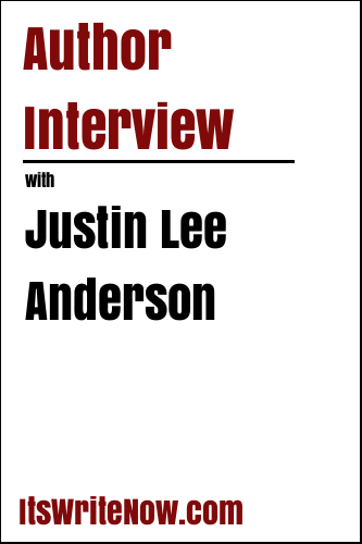 Author Interview with Justin Lee Anderson