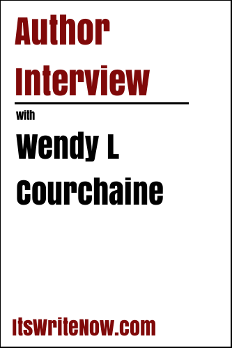 Author Interview with Wendy L Courchaine