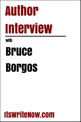 Author Interview with Bruce Borgos