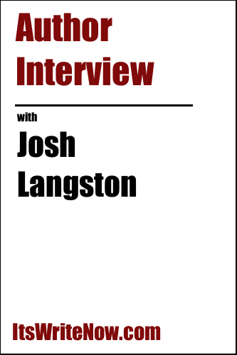 Author Interview with Josh Langston