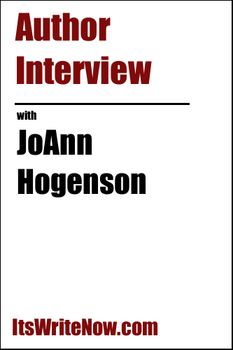 Author Interview with JoAnn Hogenson