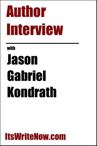 Author Interview with Jason Gabriel Kondrath