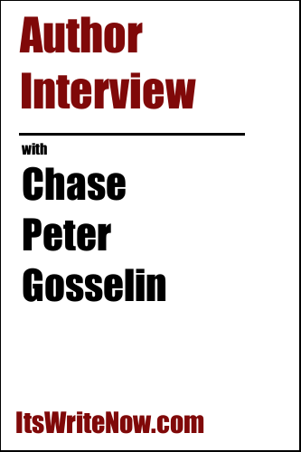 Author Interview with Chase Peter Gosselin