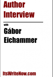 Author interview with Gábor Eichammer of 'No Happy Endings'