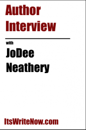 Author Interview with JoDee Neathery
