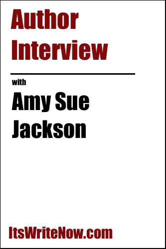 Author Interview with Amy Sue Jackson