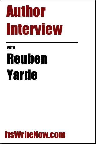 Author Interview with Reuben Yarde of Self Discipline: Build Momentum To Succeed, Disciplining The Mind And Body