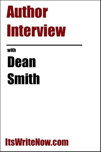 Author Interview with Dean Smith