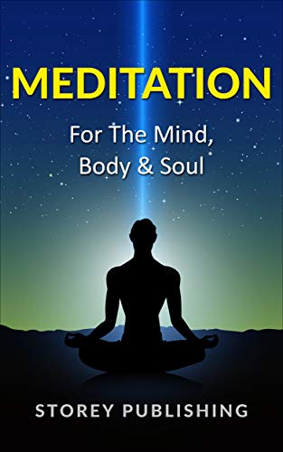 Meditation For The Mind, Body & Soul