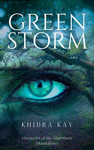 Green Storm (Chronicles of the Allmothers)