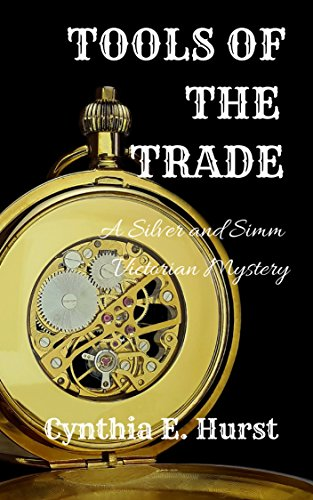 Tools of the Trade (Silver and Simm Victorian Mysteries 1)