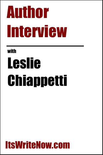 Author Interview with Leslie Chiappetti