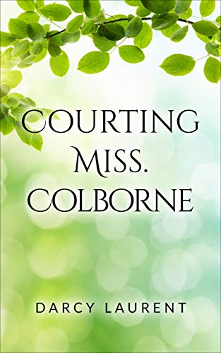 Courting Miss Colborne