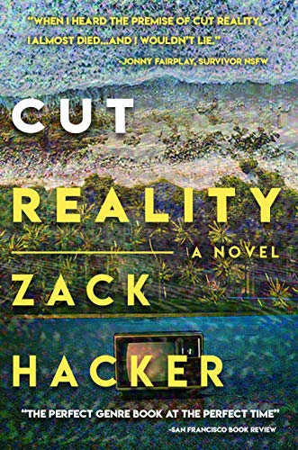 Cut Reality: A Novel (Bargain Book $0.99)