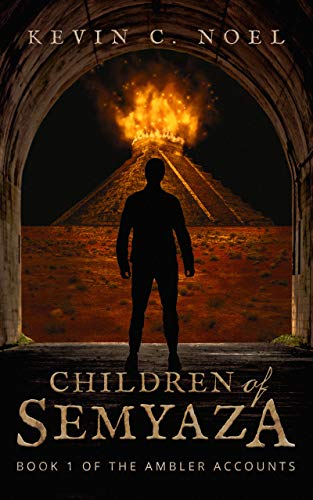 Children of Semyaza (The Ambler Accounts, #1)