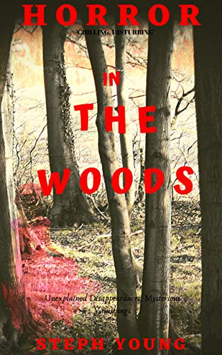 HORROR IN THE WOODS: