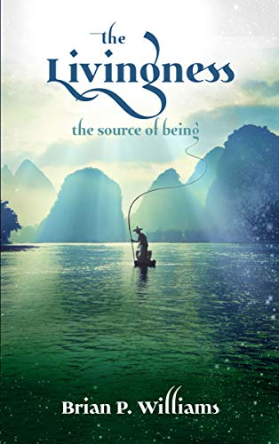 The Livingness: The Source of Being