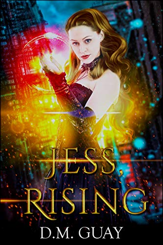 Jess, Rising: Guardians of Salt Creek book 1
