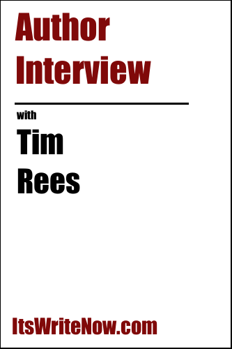Author Interview With Tim Rees