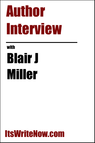 Author interview with Blair J Miller of 'Bulletproof Witch: The Delivery of Flesh'