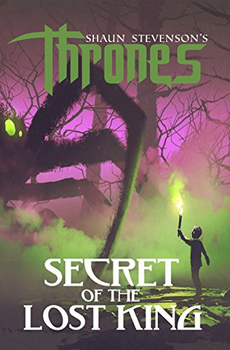Secret of the Lost King (Thrones Book 1)