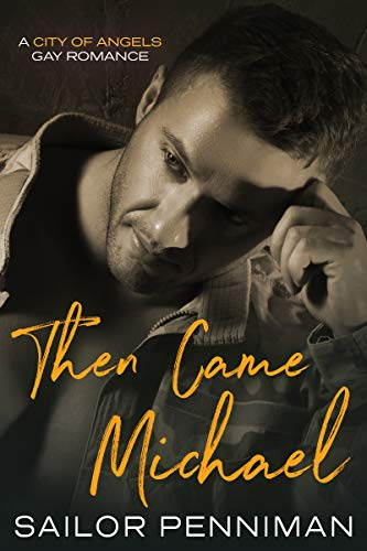 Then Came Michael: A City of Angels Romance