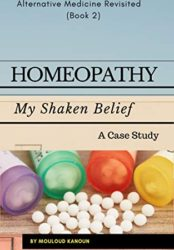 Homeopathy My Shaken Belief: A Case Study