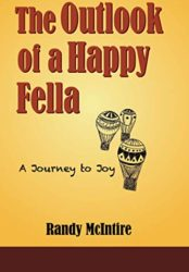 The Outlook of a Happy Fella-A Journey to Joy